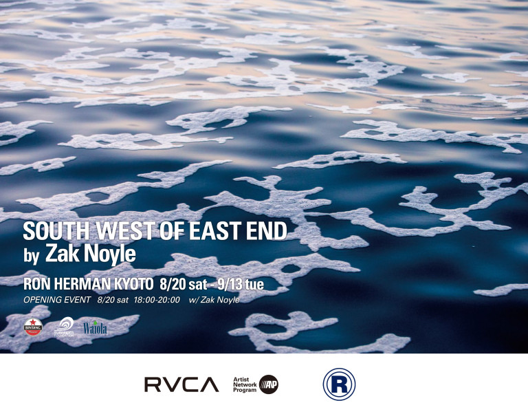 SOUTH WEST OF EAST END by Zak Noyle at ロンハーマン京都BAL店