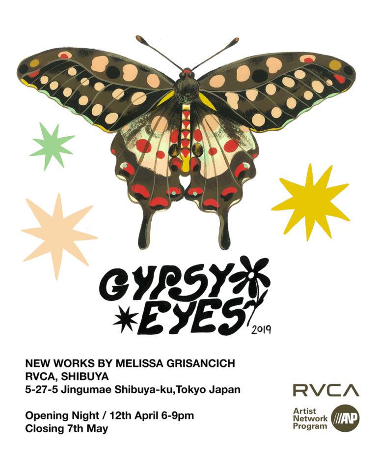 GYPSY EYE by Melissa Grisancich at RVCA SHIBUYA GALLERY